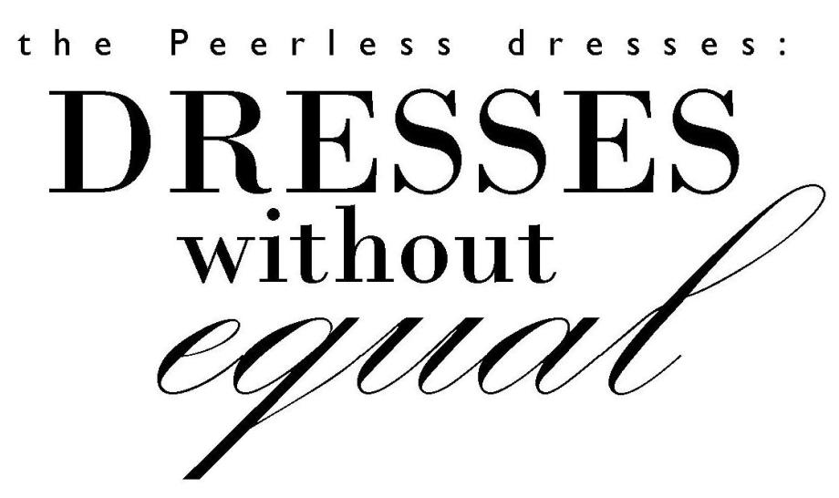 dresses without equal